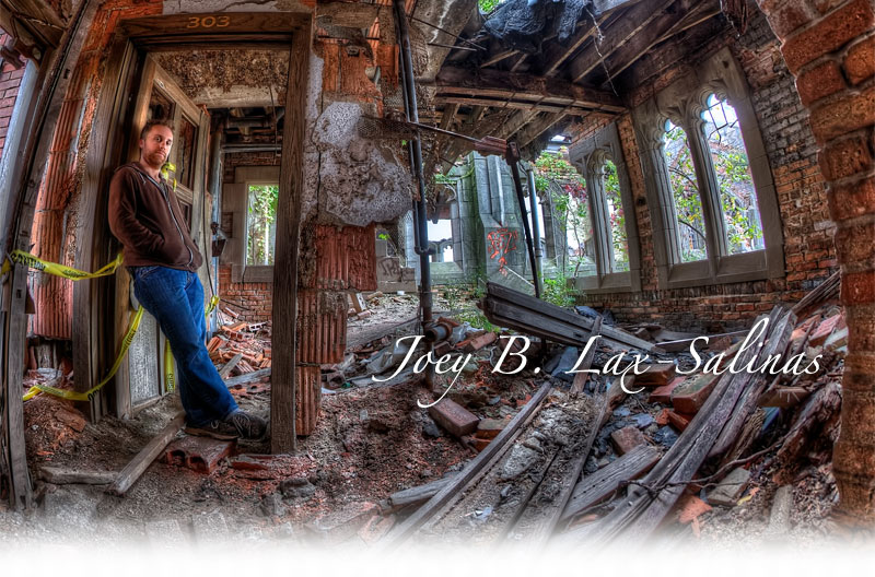 Joey B. Lax-Salinas, urban exploration photographer.
